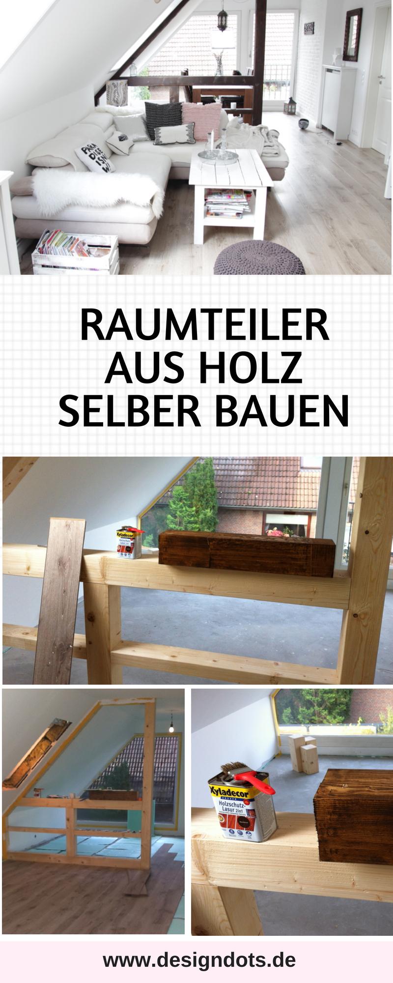 Raumteiler Balken Fachwerk Selber Bauen